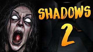Shadows 2 - 100% КРИПОТЫ И БОЛИ