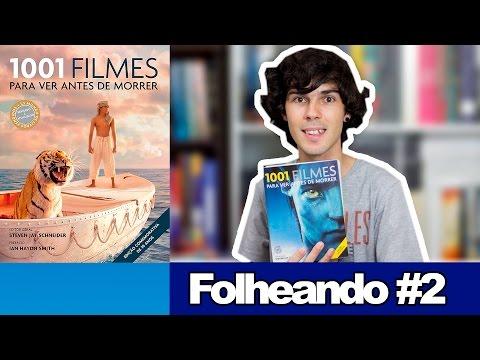 1001 Filmes Para Ver Antes de Morrer ( Folheando #2)