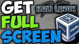 How to make kali linux  2.0 full screen in Vmware?