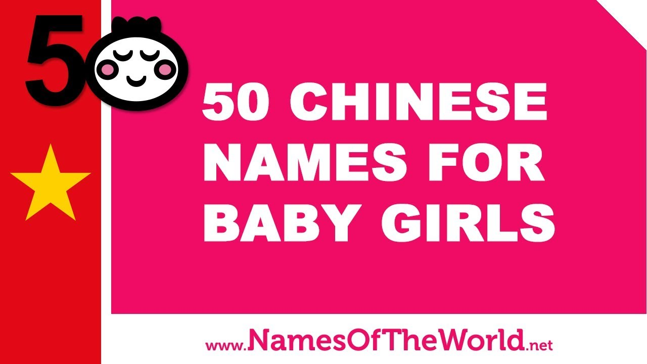 50 Chinese names for baby girls - the best baby names - www.namesoftheworld.net