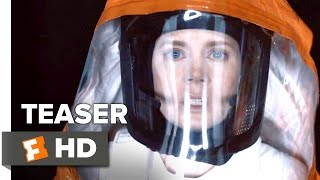 Arrival Official Trailer  Global War Teaser 2016  Amy Adams Movie
