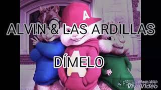 ALVIN & LAS ARDILLAS   DÍMELO ( PAULO LONDRA )