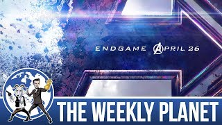 Avengers: Endgame Trailer - The Weekly Planet Podcast
