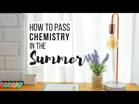 5 Tips To Pass a Summer Chemistry Class - YouTube