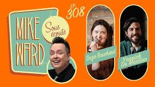 #308 – Suzie Bouchard et Yannick De Martino