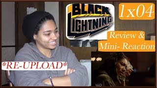"Black Lightning 1x04 *REUPLOAD*- ""Black Jesus"" Review & Mini Reaction"