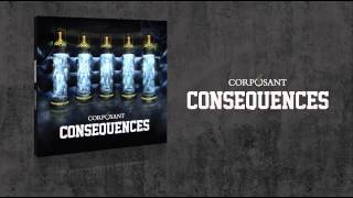 Video CORPOSANT - CONSEQUENCES