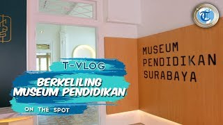 VLOG | Berkeliling di Museum Pendidikan Surabaya, Rasakan Sensasi Sekolah Era Kolonial