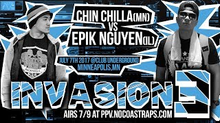 Chin Chilla vs Epik Nguyen - No Coast North | #Invasion3