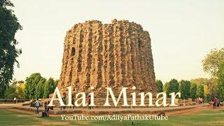 Alai Minar @ Qutub Complex - Ep2