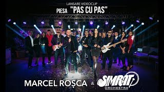 MARCEL ROSCA & SIMRAT ORCHESTRA - PAS CU PAS (OFFICIAL VIDEO)