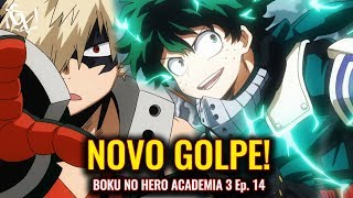 GOLPE SECRETO DO DEKU! | BOKU NO HERO ACADEMIA S3 EP. 14 (Review)