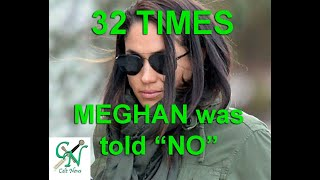 32 TIMES the Royal Family VERY REASONABLY REFUSED Meghan's UNREASONABLE DEMANDS. (allegedly... 😉