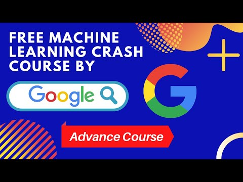 Free Machine Learning Crash Course by Google | Learn ... - YouTube