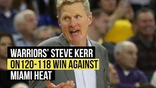 """Steve Kerr on Warriors 120-118 Heat win: Kevin Durant """"carried us for most of that game"""""""