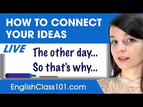 How to Connect Ideas & Sentences in English - Basic English Grammar