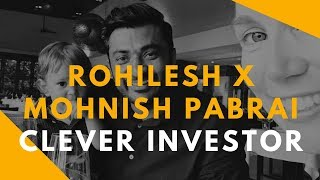 CLEVER INVESTOR AND GIVER. Rohilesh X Mohnish Pabrai