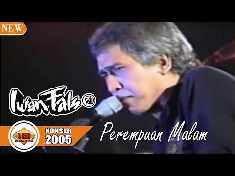 Mantaaff Om Iwan Fals Perempuan Malam Live Konser Sukabumi 2005