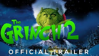 The Grinch 2 Trailer