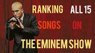 Ranking All 15 Songs on Eminem's The Eminem Show