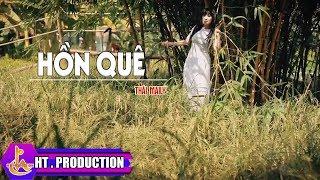 Hồn Quê - Thái Maily [Official]