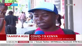 COVID-19 Kenya: Maoni ya Wakazi wa Nakuru kuhusu CoronaVirus