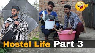 Hostel Life | Part 3 | Funny Kashmiri Video