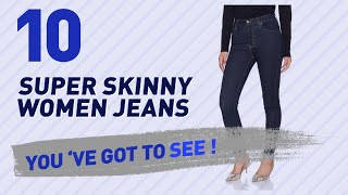 Super Skinny Women Jeans // New & Popular 2017