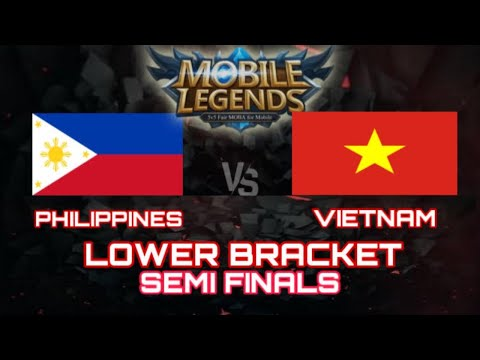PHILIPPINES VS VIETNAM LOWER BRACKET SEMIFINALS MOBILE LEGENDS SEA GAMES 2019