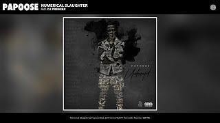 Papoose   Numerical Slaughter (Audio) (feat. DJ Premier)