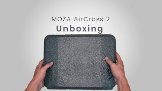 MOZA AirCross 2 Official Tutorial: Part 01 – Unboxing