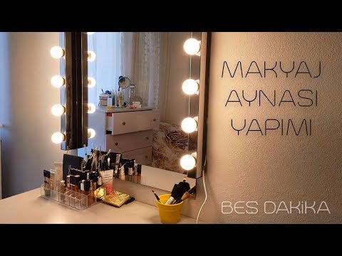 Makyaj Aynası Yapımı | Beş Dakika