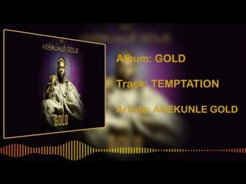 Adekunle Gold - Temptation [Official Audio]