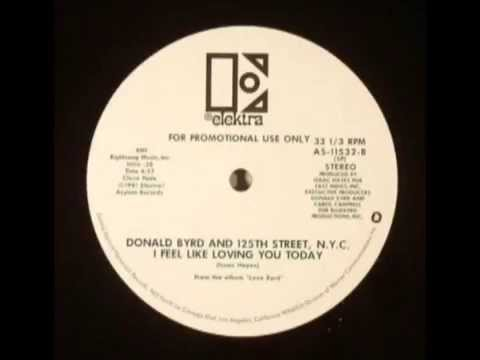 Donald Byrd & 125th Street, N.Y.C.- I Feel Like Loving You Today online metal music video by DONALD BYRD