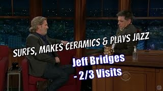 Jeff Bridges - A Nice Fella - 2/3 Visits In Chron. Order