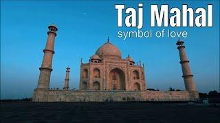 Taj Mahal:World Heritage Site:Travel Discovery# Episode-01