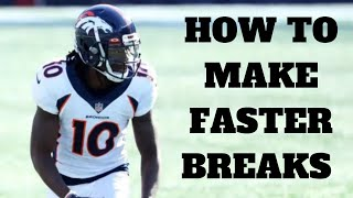 Key To Making Faster Breaks