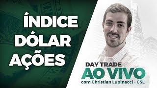 Day trade AO VIVO: Índice, Dólar, Ações - 22/05/2018 - CSL - Jacarezinho