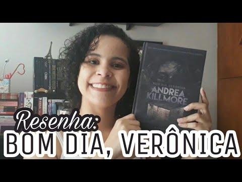 BOM DIA, VERÔNICA (ANDREA KILLMORE) | VEDA #10 | Livraneios