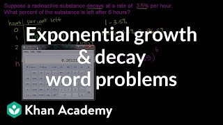 Exponential Growth And Decay Word Problems | Algebra II | Khan Academy