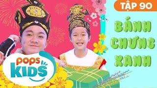Mầm Chồi Lá Tập 90 - Bánh Chưng Xanh | Nhạc Tết thiếu nhi remix| Vietnamese Songs For Kids