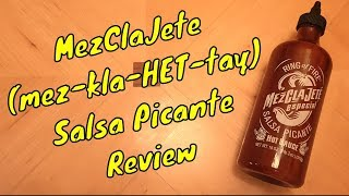 Mezclajete Salsa Picante Hot Sauce Review