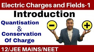 Class 12 Chapter 1 || Electric Charges and Fields 01 || Quantisation and Conservation of Charge - Download this Video in MP3, M4A, WEBM, MP4, 3GP