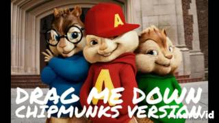 DRAG ME DOWN - ONE DIRECTION (CHIPMUNKS VERSION)
