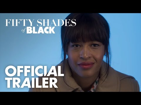 Fifty Shades Of Black - Official Trailer - In theaters, TOMORROW #FiftyShadesOfBlack