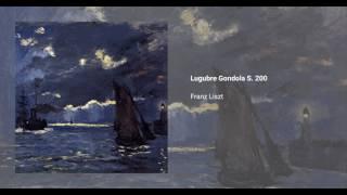 La Lugubre Gondola, S. 200
