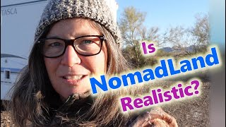 I'm in Nomadland and I'm a Full Time Nomad// How Real Is The Movie?