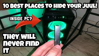 10 BEST PLACES TO HIDE A JUUL!