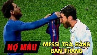 BẢN TIN TROLL SỐ 74: Nợ máu Messi trả bằng bàn thắng
