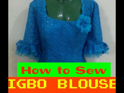 HOW TO SEW YOUR OWN IGBO BLOUSE